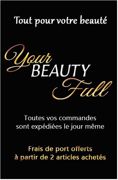 Your Beauty Full - Tout pour votre Beauté